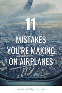 11 mistakes you're making on airplanes
