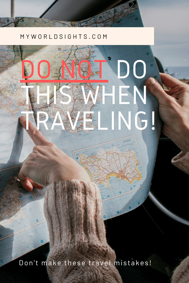 don't make these travel mistakes and what to do instead