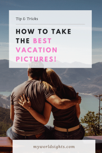How to take the best vacation pictures