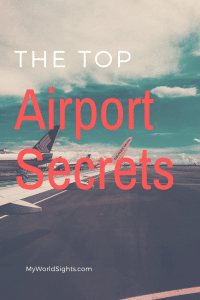 The top airport secrets