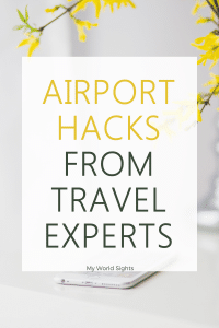 Airport hacks from travel experts