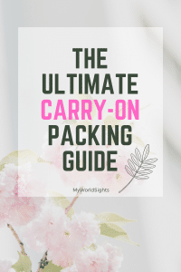 the ultimate carry on packing guide