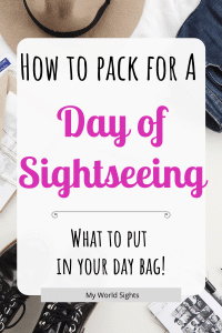 how to pack for a day of sightseeing
