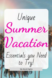 summer vacation essentials