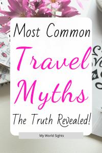 false myths about traveling