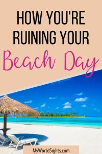 beach day mistakes