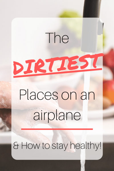 The dirtiest place on an airplane