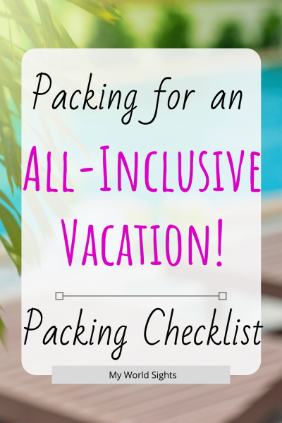Packing for an all inclusive vacation